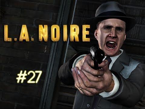"LA Noire - Episode 27 ""CIRCUS ACT!"" (Walkthrough, Playthrough, Let's Play)"