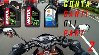 Gonta Ganti Oli Motor Part 2 (2018)