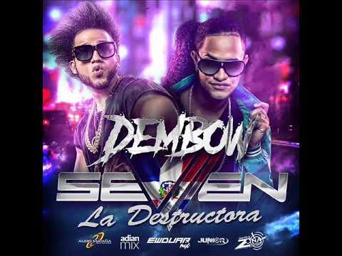 Seven La Destructora-Reggaeton Dembow 2017