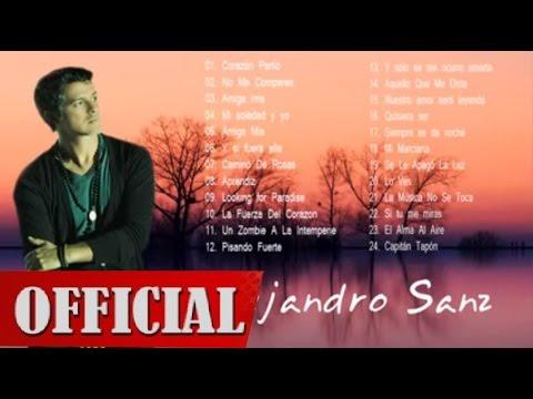 Alejandro Sanz Sus Mejores Éxitos Baladas Romanticas Mix