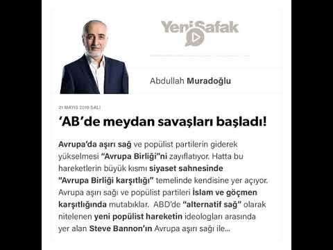 Abdullah Muradoğlu - 'AB'de meydan savaşları başladı! - 21.05.2019
