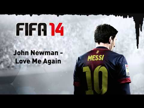 FIFA 14) John Newman - Love Me Again - YouTube
