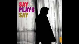 say plays say sevenlere dair fazil say