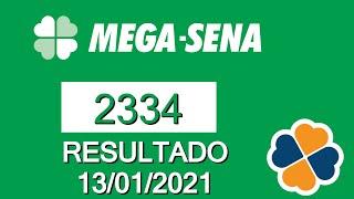Resultado da Mega Sena 2334 de hoje 13/01/2021 - Resultado da mega sena de hoje