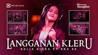 Kalia Siska ft. SKA 86 - Langganan Kleru I JOOX Original (Official Music Video)