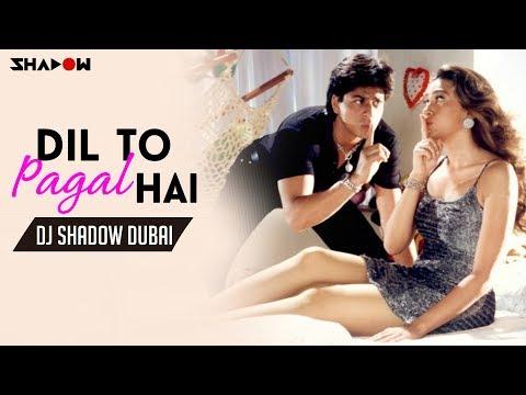 Dil To Pagal Hai Remix | DJ Shadow Dubai | 2015 | Shah Rukh Khan, Madhuri Dixit, Karishma Kapoor