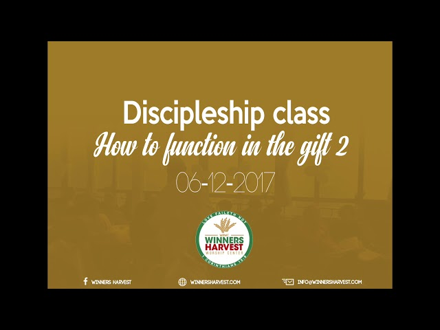 Discipelship class - How to function in the gift II - 06-12-2017