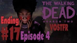 The Walking Dead: Saison 2 (VOSTFR) Playthrough - Part 17 (Ending) - (Episode 4) FR HD PC