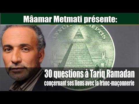 **VIDÉO** METMATI Mâamar: 30 questions à Tariq Ramadan sur  ses liens avec la franc-maçonnerie.
