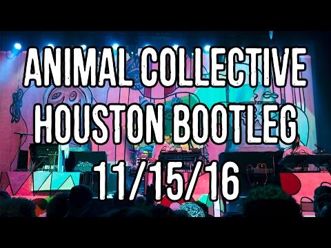 [BOOTLEG] Animal Collective, Houston TX 11/15/16 @ White Oak Music Hall (COMPLETE)