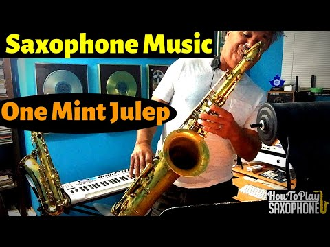 One Mint Julep Saxophone Music mp3