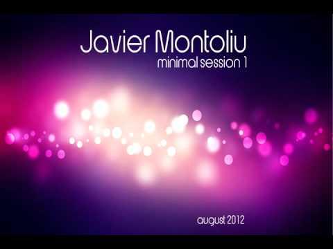 Javier Montoliu - Mixtape Minimal Sessions 1 (August 2012)