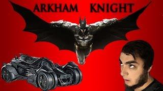 Batman Arkham Knight - İlk Bakış (İnceleme)