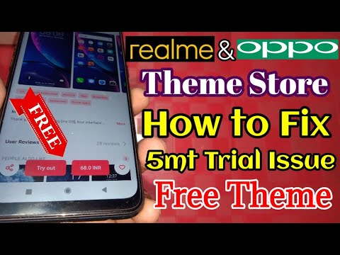 How To Fix 5 Minutes Trial Issue On Realme Theme Store & Oppo Theme Store | Realme Update