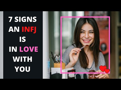 INFJ LOVE : 7 Signs That Infjs Like Or Are In Love With You