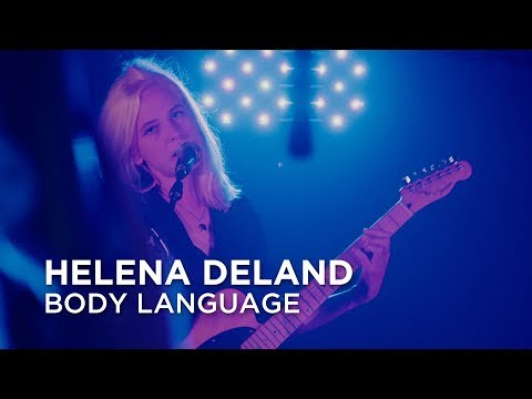 Helena Deland   Body Language   First Play Live