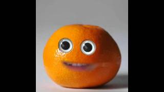 Annoying Orange - Made By ; The Ruub10