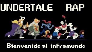 UNDERTALE II RAP II Bienvenido al inframundo II By: JL Ft. Varios