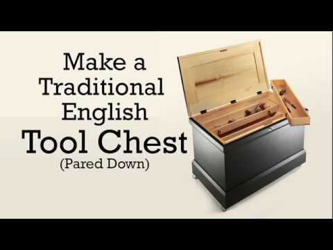 Make a Traditional English Tool Chest (Pared Down)