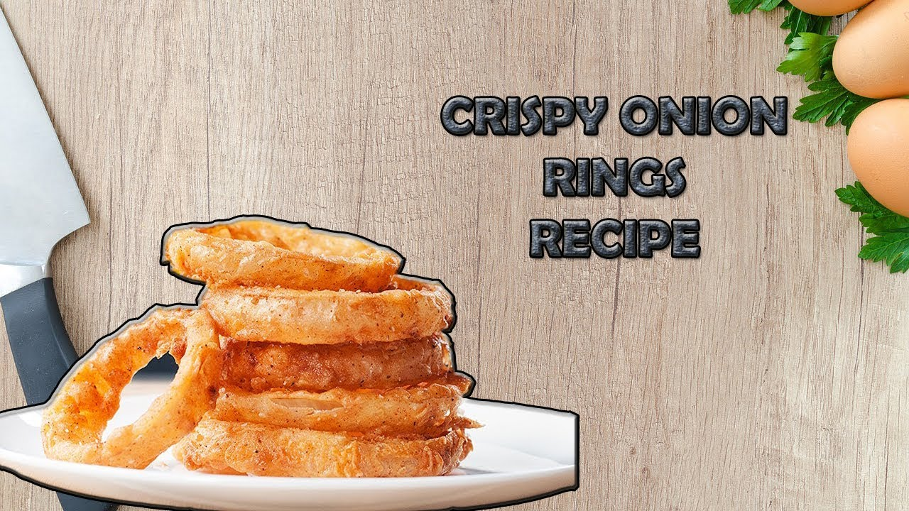 Onion Rings Recipe Easy To Make Onion Rings Recipe Chaskora Chef