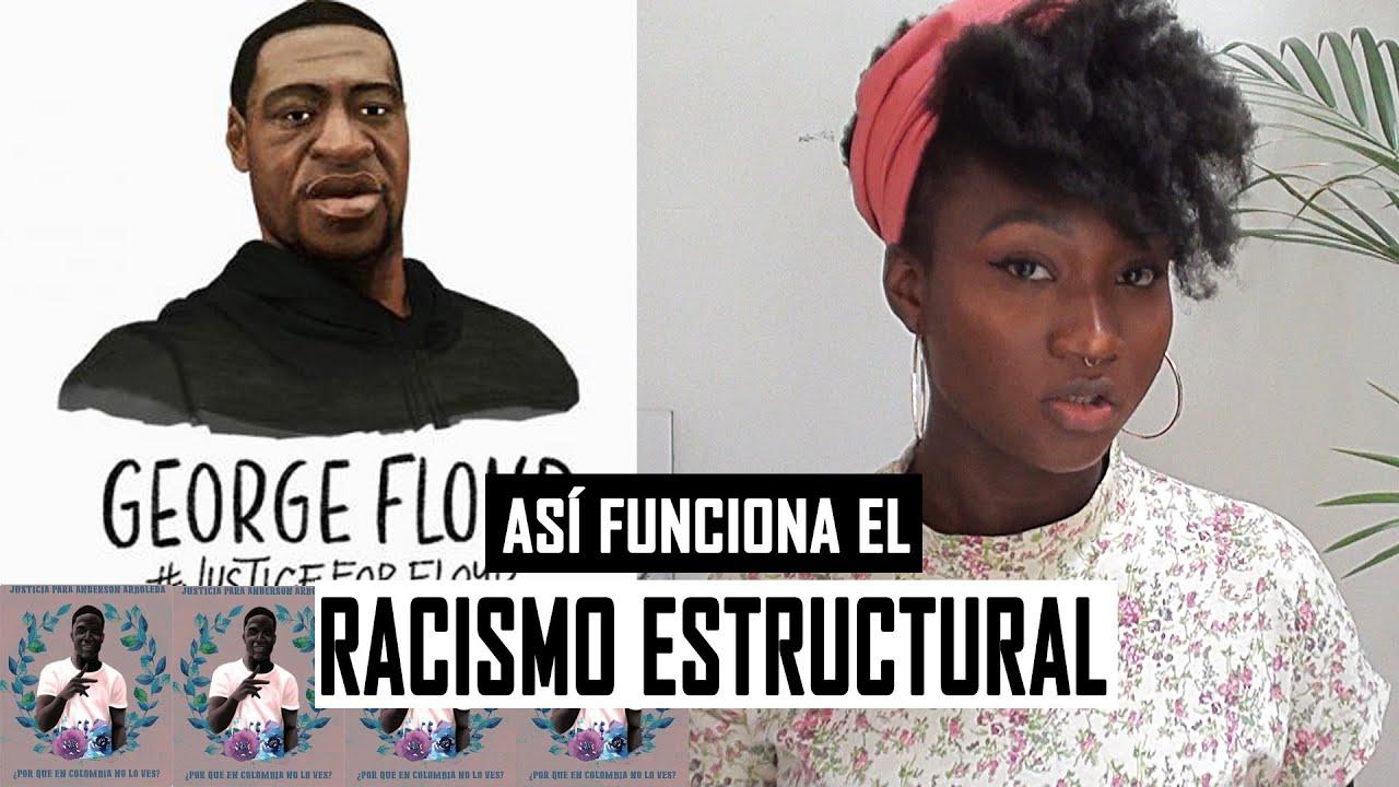 RACISMO ESTRUCTURAL: El caso de George Floyd ♥ - Yudis