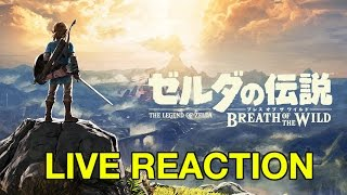 live reaction to new zelda breath of the wild story trailer nintendo switch presentation 2017