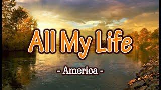 All My Life - America (KARAOKE)