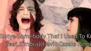 Gotye- Lyrics- Somebody That I Used To Know (feat. Kimbra)(Flavio Casale Remix).wmv