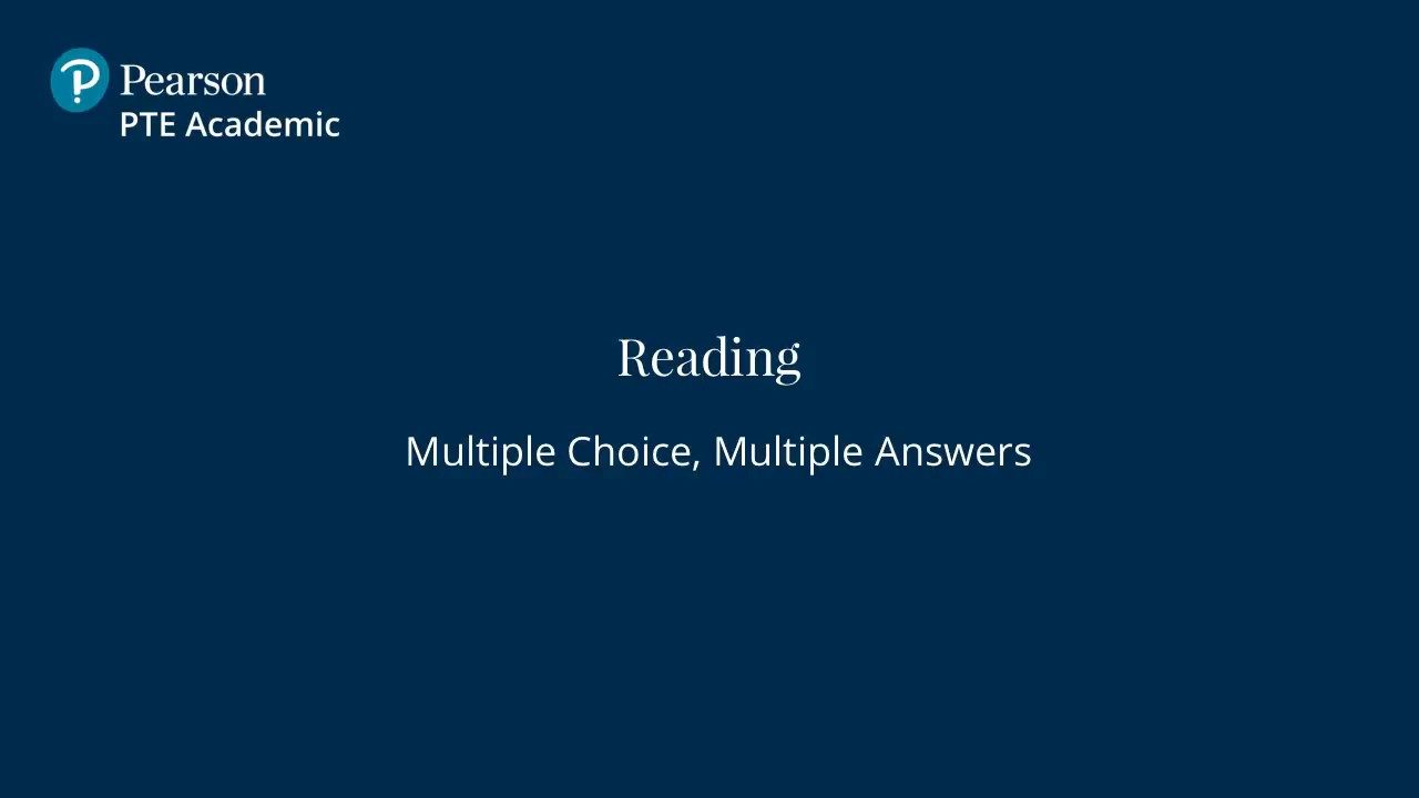 Multiple Choice, Multiple Answer - English Reading Test | PTE Academic