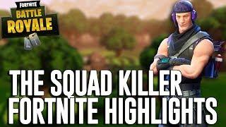 The Squad Killer! - Fortnite Battle Royale Highlights - Ninja