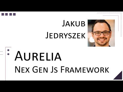 Jakub Jedryszek - Aurelia – Nex Gen js framework [ Thunder Plains 2015 ]
