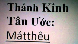 Tân Ước sách: Mátthêu / New Testament  book of  Matthew October 10, 2012  7:54 PM