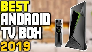 5 Best Android TV Boxes in 2019