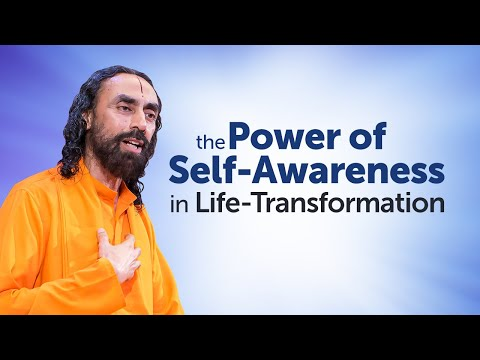 The Power of Self-Awareness and how it Transforms your Life - MUST WATCH | Swami Mukundananda