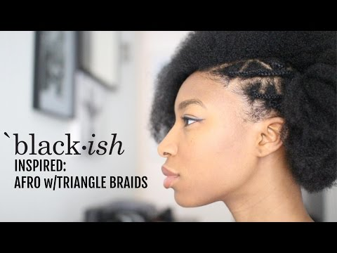 Tutorial | Blackish Inspired Hairstyle: Afro with Triangle Braids
