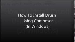видео Установка Drush 8 под windows (10)