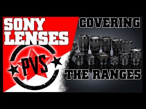 Sony E-Mount Lenses - Covering the Ranges