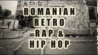 Romanian Retro Rap & Hip Hop Vol. 3