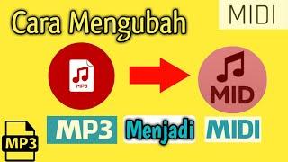 Download lagu Mengubah Mp3 Menjadi Midi file download Cara aplikasinya MP3