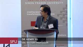 Dr. Henry Yu, Reconciling Injustices in a Pluralistic Canada