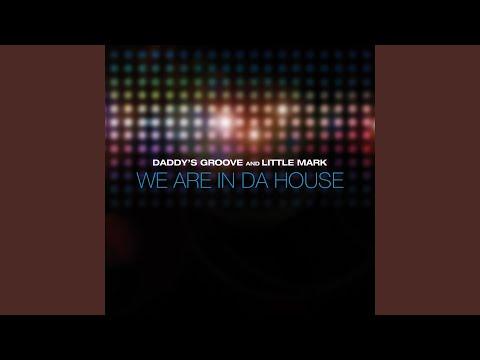 We Are In Da House (Dub Mix)