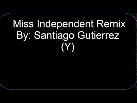 Miss Independent (remix) - music playlist