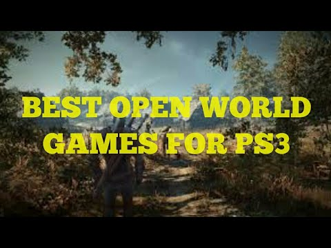 TOP 10 OPEN WORLD GAMES FOR PS3 2017
