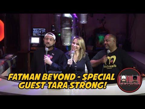 Fatman Beyond  Special Guest Tara Strong!