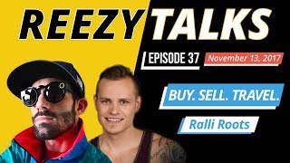 Buy Sell Travel | Ralli Roots | Ryan & Alli Roots |Ebay Power Couple 🔴  REEZY TALKS  LIVE #037