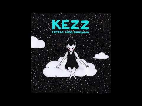 Kezz - Nema mog dragana (ft. Vlada Bojić)