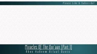 Miracles Of The Qur'ān [Part 1] | Abū Hakeem Bilāl Davis