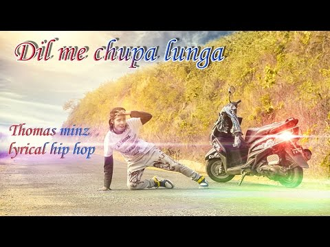 Dil Main Chhupa Loonga | Armaan Malik | Dance Cover By Thomas Minz |  Lyrical HipHop