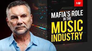 The Mafia's Role In The Music Industry   Michael Franzese