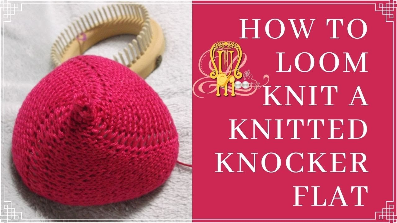 How to loom knit knitted knockers youtube ccuart Images